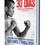 A Dieta de 30 Dias dos Lutadores